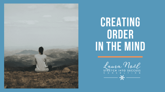 Creating Order in the Mind