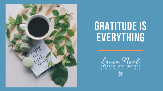 Gratitude Is Everything
