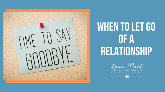 When to let go of a relationship