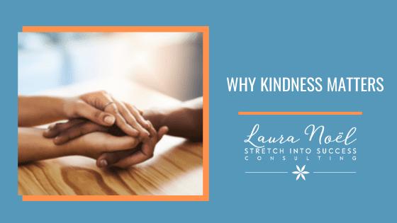whykindnessmatters
